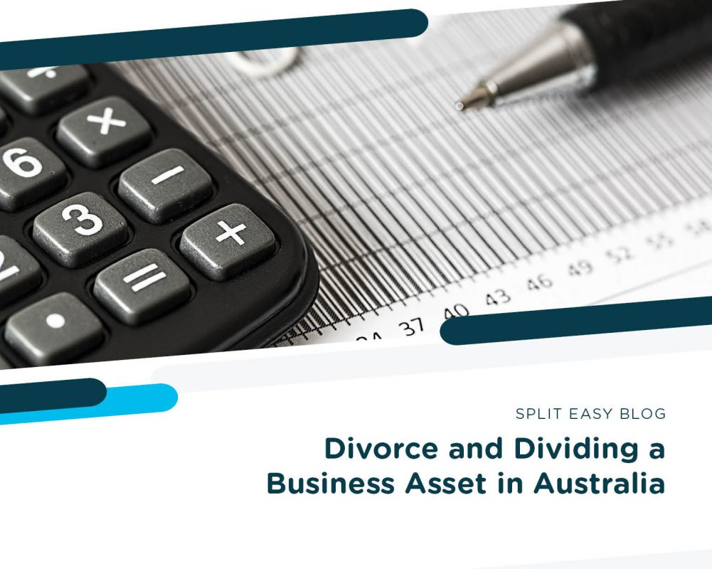 Divorce and Dividing a Business Asset in Australia